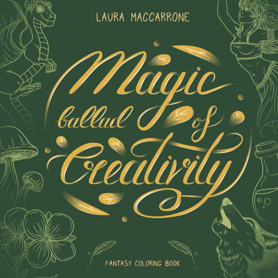 Magic ballad of Creativity