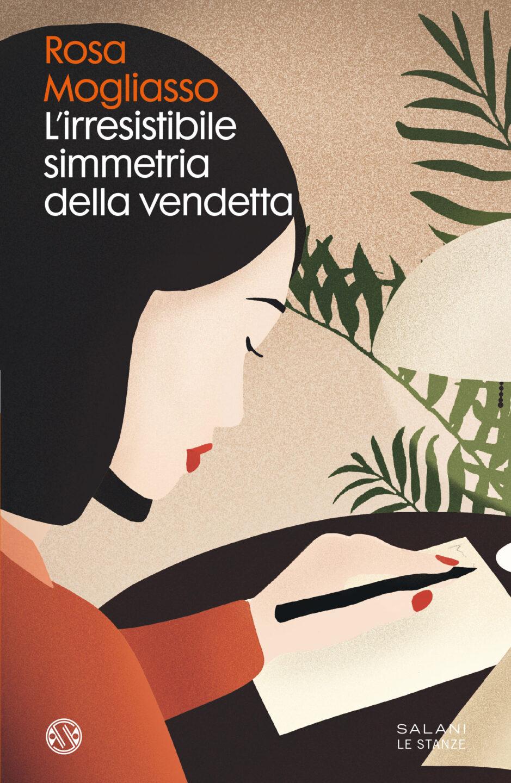 Rosa Mogliasso con 'L'irresistibile simmetria della vendetta'