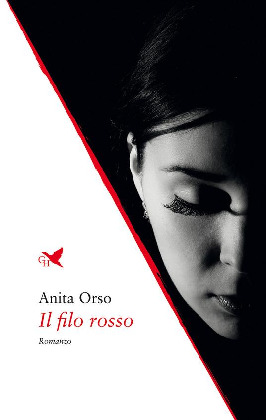 Il filo rosso, romanzo d'esordio di Anita Orso
