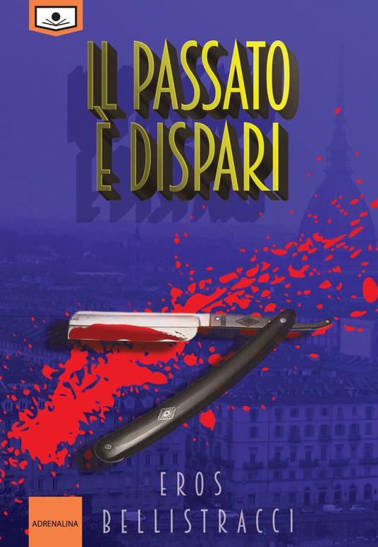 Eros Bellistracci - Il passato è dispari