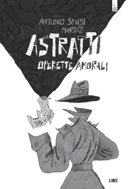 Astratti - operette amorali